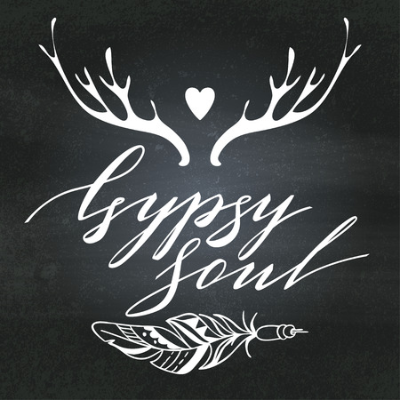 the soul: Handwritten Lettering. Inspirational Quote Gypsy Soul. Vector illustration