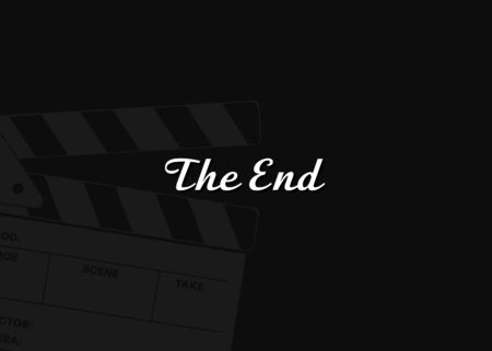 Vector background, the end. Black background and clapperboard, end of the film. Screensaver after the movie. Ilustracja