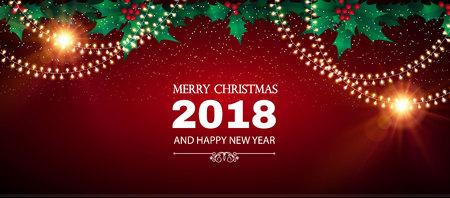 メリークリスマスとハッピーニュー2018年の背景は、ホリー、雪片とカラフルなフラッシュライト。ベクトルイラスト