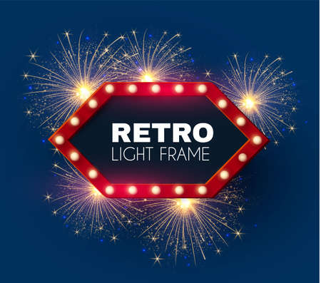 Shining retro light sing. Vintage banner with light bulbs and fireworks. Cinema, theatre, ad, show and casino design.