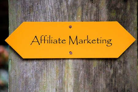 affiliate marketing: Affiliate Marketing written on a sign