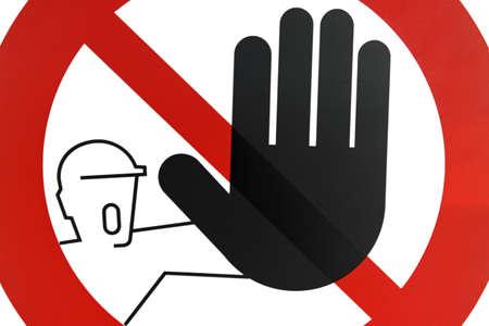no pase: se�al de tr�fico de STOP pase prohibida, no hay acceso.