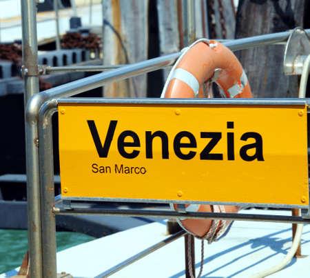 saint mark square: venice written in the ferry boat stopper in Saint Mark square
