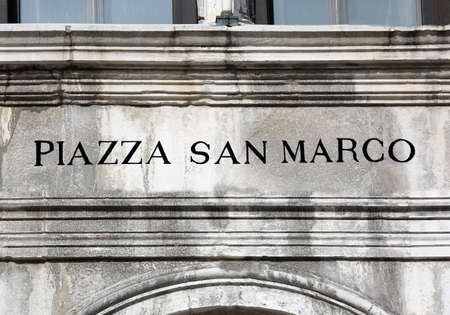 big Road  sign Piazza San Marco that means Saint Mark Square in Venice Italy