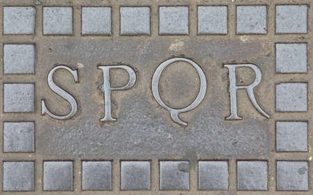 Roman Acronym SPQR namely Senatus Populusque Romanus that means Senate and People of Rome in Latin language