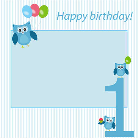 baby boys: Vector frame, postcard, to celebrate the first birthday of the child. Children owl with balloons and cake. Illustration