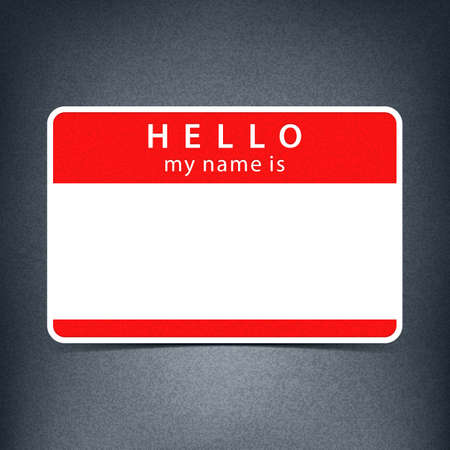 void: Red name tag blank sticker HELLO my name is. Rounded rectangular badge with black drop shadow on gray background with noise effect texture. Vector illustration clip-art element for design