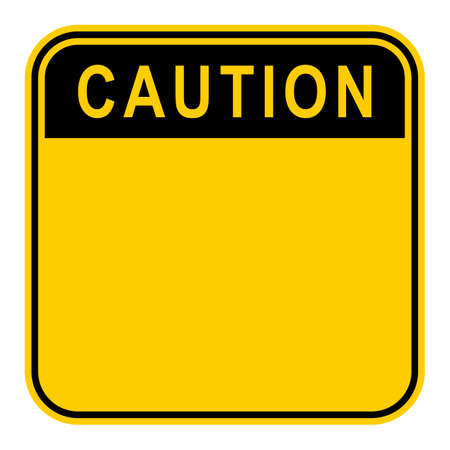 Use it in all your designs. Empty safety sign board with word Caution. Sticker square-shaped painted in black and yellow colors. Quick and easy recolorable graphic element in vector illustration