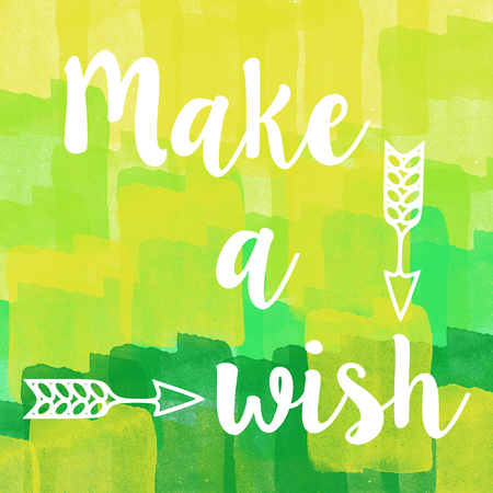 brush stroke: Make a wish quote on abstract green brush stroke background.