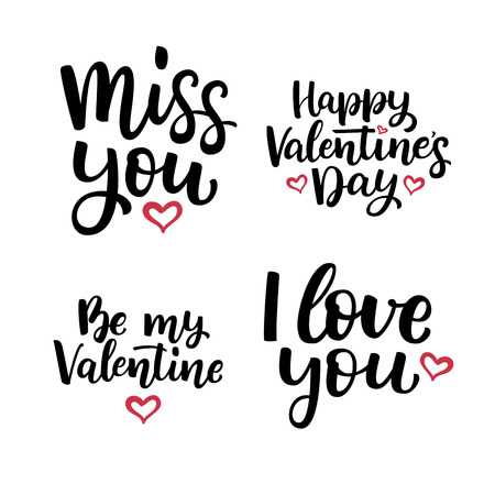 Set of hand drawn vector  lettering quotes for Valentines Day. Miss you. Happy Valentines Day. Be My Valentine. I love you. Illustration