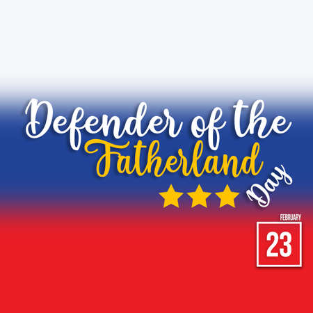 Defender of the Fatherland Day on 23th February is Russian national holiday at background of Russian flag, poster with english text illustration