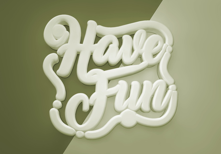 Have Fun 3D wording on vintage background