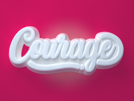 Courage 3D white wording on pink background