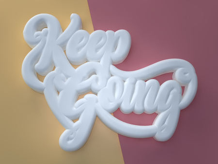 Keep Going 3D white wording on yellow red background