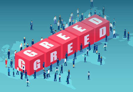 Vector of corporate people standing around word greed on world map background