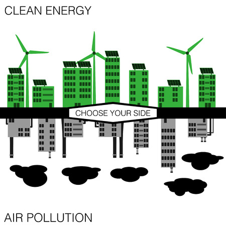 eco building: Clean Energy or Pollution  Choose Your Side