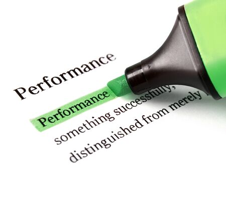 Highlighter and word performance - concept business background photo