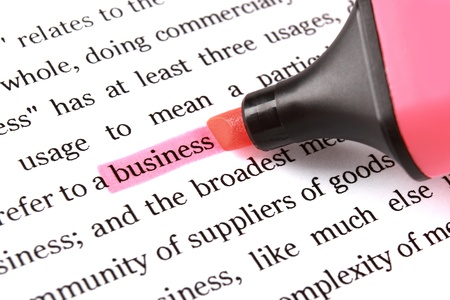 Highlighter and word business - concept background photo