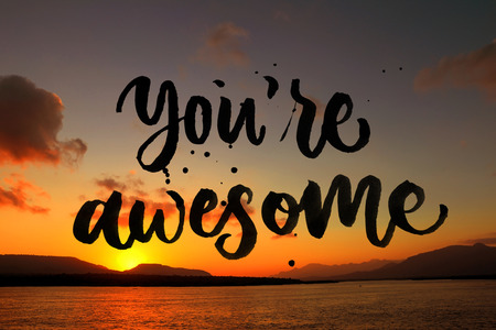 you are awesome quote on beautiful beach background 版權商用圖片