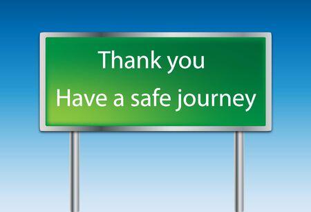 señal de transito: Señal de tráfico, tener un buen viaje Vectores