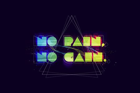 gain: No pain no gain typography. Abstract poster.