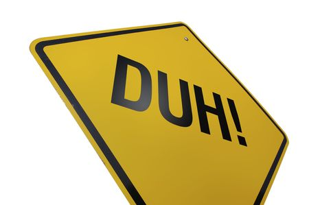 blunder: Duh! Road Sign Isolated on White. Contains Clipping Path. Stock Photo