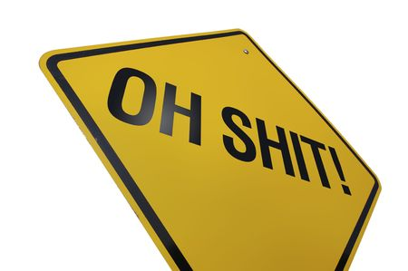 shit: Oh Shit! Road Sign Isolated on White. Contains Clipping Path.