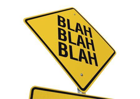 Unsinn: Blah, Blah, Blah Schild isoliert auf wei�em Hintergrund