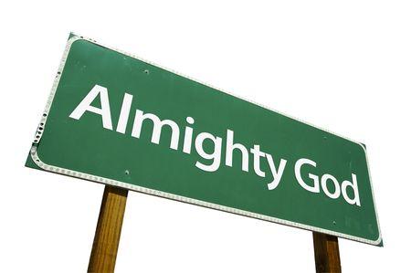 almighty: Dio onnipotente strada segno isolato su uno sfondo bianco.