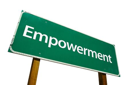 dispensation: Empowerment road sign isolated on white. Contains clipping path. Stock Photo