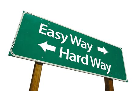 Easy Way, Hard Way road sign isolated on white. Contains clipping path. photo
