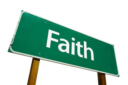 Faith road sign isolated on white. Contains clipping path. photo