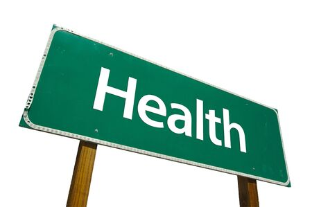 way of living: Health road sign isolated on white. Contains clipping path.