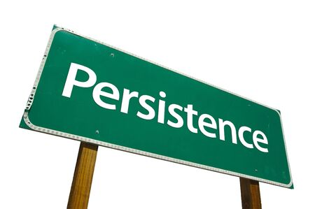 persistence: Persistence road sign isolated on white. Contains clipping path. Stock Photo