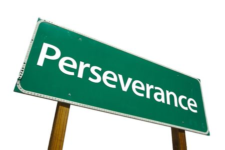 contains: Perseverance road sign isolated on white. Contains clipping path.