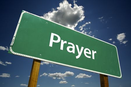 requesting: Prayer Road Sign with dramatic clouds and sky.