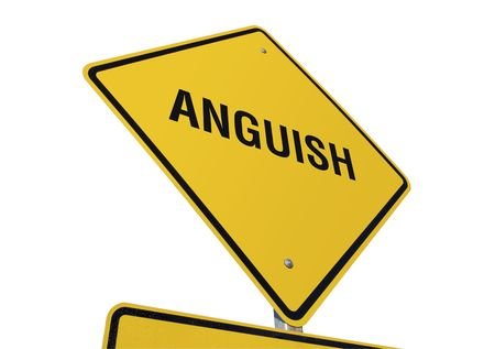 anguish: Anguish Yellow Road Sign against a White Background