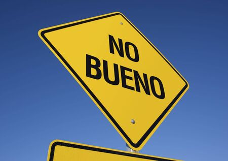 notification: No Bueno Yellow Road Sign against a Deep Blue Sky