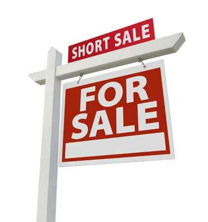 short sale: Short Sale Real Estate Sign Isolated on White - Right Facing.