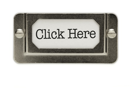 Click Here File Drawer Label Isolated on a White Background. Stock Photo - 9093908