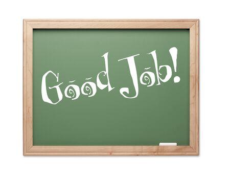 good job: Good Job! Green Chalk Board Kudos Series on a White Background.