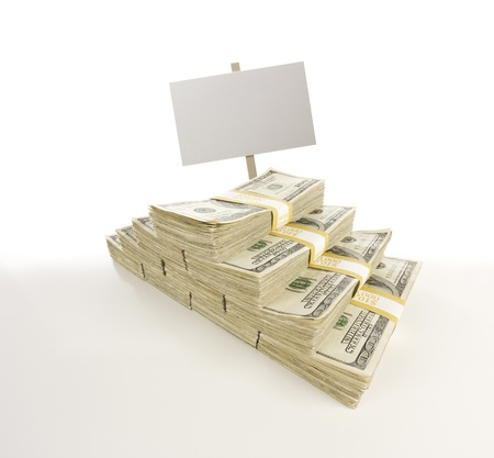 dollar bills: Stacks of One Hundred Dollar Bills with Blank Sign Isolated on Gradation.