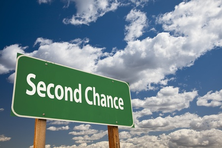 chances: Second Chance Green Road Sign Over Clouds and Sky