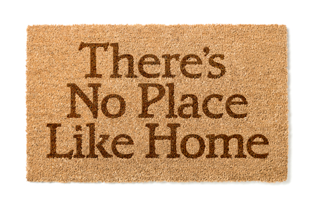 welcome mat: There Is No Place Like Home Welcome Mat Isolated On A White Background.