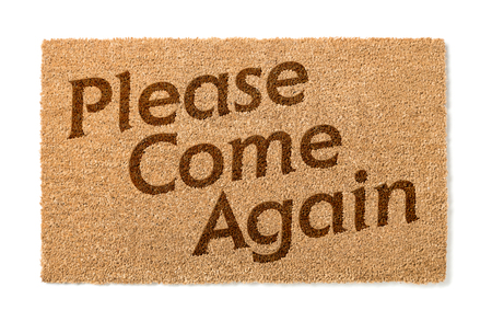 welcome mat: Please Come Again Welcome Mat Isolated On A White Background.