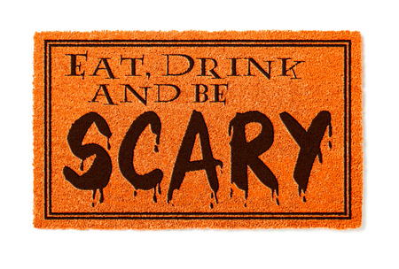Eat, Drink and Be Scary Halloween Orange Welcome Mat Isolated on White Background.