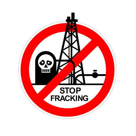 fracking: stop of fracking and environmental pollution sign
