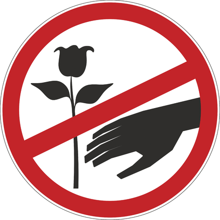pick: do not pick flowers sign for prohibition