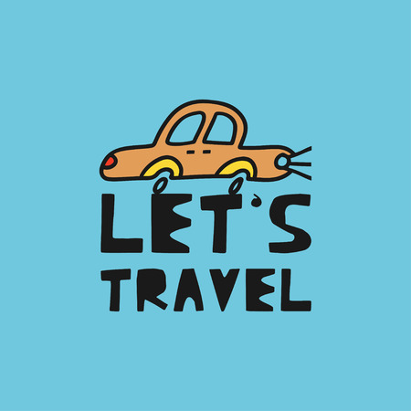 Travel card concept with car and text 'let's travel' Doodle style. Vector illustration Illustration