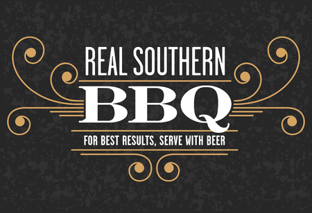 Decorative Real Southern BBQ design with the phrase For Best Results, Serve With Beer on grunge background.